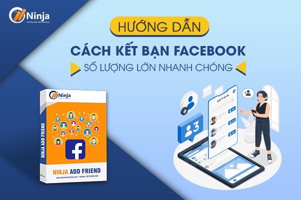Cách kết bạn facebook số lượng lớn